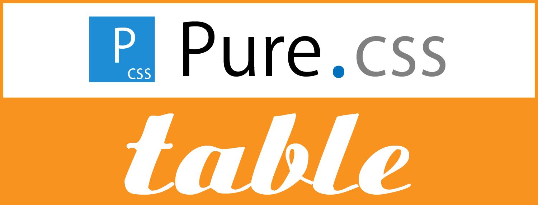 シンプル軽量のCSSフレームワーク「Pure」:テーブルの書式